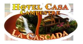 Hotel Casa Campestre La Cascada